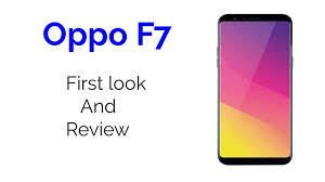 Oppo F7 Oppo F7 Specifications Features Officially Revealed 26 March