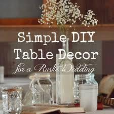 diy wedding decorations excellent diy wedding decor by simple rustic wedding decor on home