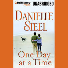 One Day At A Time by One Day At A Time Unabridged By Danielle Steel On Itunes