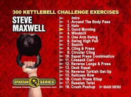 Challenge And Steve Steve Maxwell 300 Kettlebell Challenge Tv