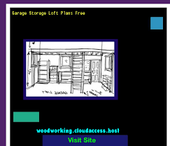 Woodworking Plans Garage Shelves by Garage Storage Loft Plans Free 221518 Woodworking Plans And