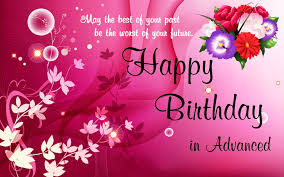 happy birthday in advance wishes wallpapers 4k high