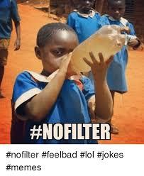 I Feel It Meme Black Kid - nofilter feelbad lol jokes memes instagram meme on esmemes com