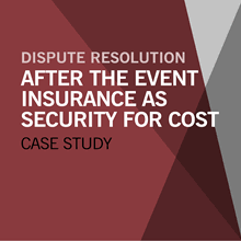 event insurance after the event insurance as security for costs a practical exle