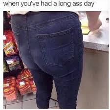 Long Ass Day Meme - dopl3r com memes when youve had a long ass day potat