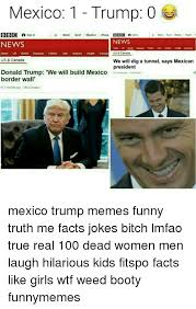 Mexican Women Meme - mexico 1 trump 0 bbc a sign in a news sport weather playe bbc news