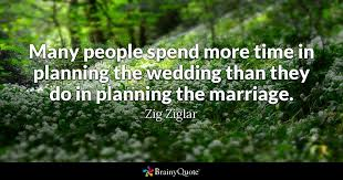 wedding quotes nietzsche many spend more time in planning the wedding than they do