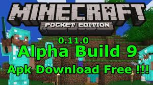 minecraft pe 0 11 0 apk minecraft pe 0 11 0 alpha build 9 apk free