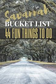 Georgia Top Places To Travel images Savannah bucket list 44 fun things to georgia 39 s historic city jpg