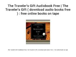 the travelers gift images The traveler 39 s gift audiobook free the traveler 39 s gift download a jpg
