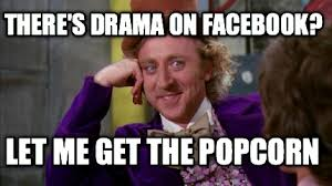 How To Create Memes On Facebook - meme creator there s drama on facebook let me get the popcorn