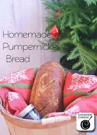 homemade pumpernickel bread u0026 ideas for gifts from the kitchen