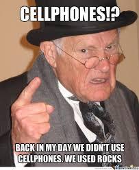 Old Cell Phone Meme - old uses rocks like a cellphone by noah morton 986 meme center