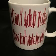 weird coffee mugs i can u0027t today coffee mug funny coffee mug