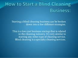 Blind Cost How To Start A Mini Blind Cleaning Business