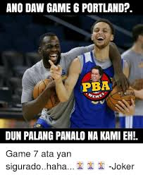 Game 6 Memes - 25 best memes about ano daw ano daw memes
