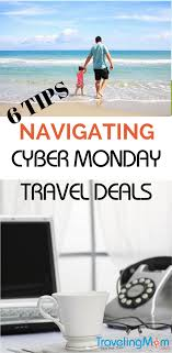 6 tips for navigating cyber monday travel deals traveling