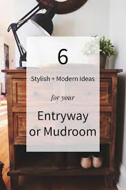 Mudroom Entryway Ideas 6 Stylish Modern Ideas For Your Entryway Or Mudroom Annabode Co
