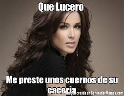 Lucero Meme - caceria memes