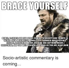 Brace Yourself Memes - brace yourself memes t shirts and fan art is coming hybridity and