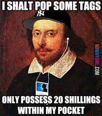 Nowaygirl Memes - william shakespeare goes to the thrift shop nowaygirl things