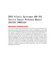 2005 polaris sportsman 400 500 service repair workshop manual instant u2026
