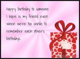 happy birthday to someone who is my friend ecard birthday ecards