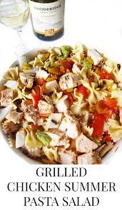 grilled chicken summer pasta salad u2014 elle talk houston texas