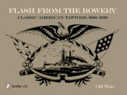 flash from the bowery classic american tattoos 1900 1950