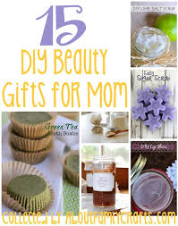 mom gifts 15 diy beauty gifts for mom about family crafts