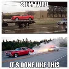 Muscle Car Memes - muscle car memes silly ford muscle car fan