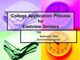 college application process for eastview seniors september 2006