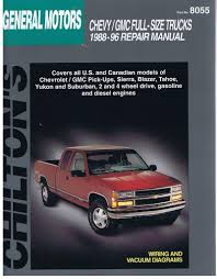 chilton u0027s general motors full size trucks 1988 96 repair manual