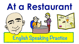 at a restaurant drinks meals desserts english speaking