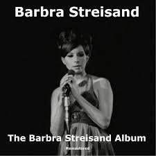 the barbra streisand album remastered barbra streisand
