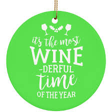 most wine derful time ornament eight wine ten