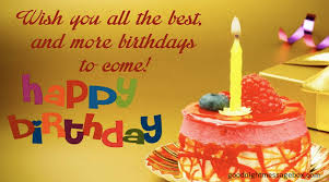 Happy Birthday Wishes 60 Happy Birthday Wishes For Friends Messages And Quotes Best