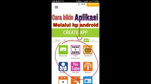 membuat aplikasi android video cara membuat aplikasi android buat pemula melalui smartphone youtube
