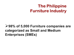 the philippine furniture industry ppt download
