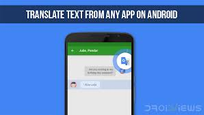 how to app on android how to translate text from any app on android droidviews