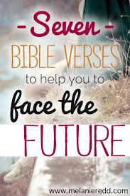 Bible Verse On Comfort Facing The Future With The Promises Of Scripture Hope For Today