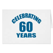 60 years birthday celebrating 60 years birthday designs card design cards and