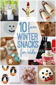 10 fun winter snack ideas for kids sunny day family