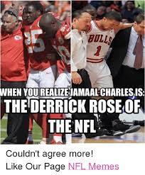 Derrick Rose Meme - bolla when yourealizejamaalcharlesis the derrick rose of the nfl