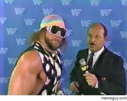 Macho Man Randy Savage Meme - when someone asked if im totally done with macho man randy savage