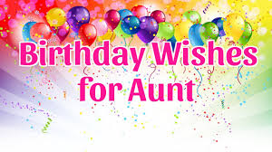 birthday wishes for aunt youtube