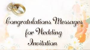 congratulations on your wedding congratulations messages for wedding invitation