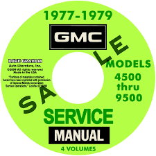 1977 1978 1979 gmc truck models 4500 9500 repair manuals