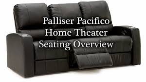 Palliser Sofa Palliser Pacifico Home Theater Seating Overview Youtube