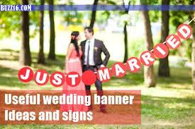 wedding banner sayings 50 useful wedding banner ideas and signs